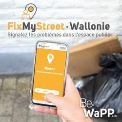 FixMyStreetWallonie :  Lancement de l'appli dès ce mercredi 17 juin !